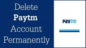 How to Delete Your PayTM Account