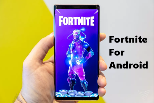 How To Download Fortnite For Android