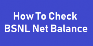 How To Check BSNL Net Balance