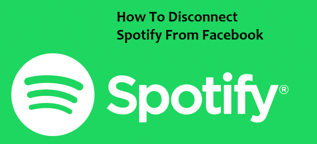 How To Disconnect Spotify From Facebook