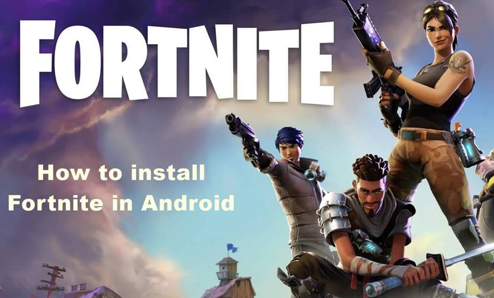 How to install Fortnite in Android