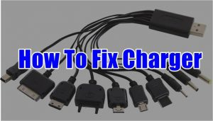 How To Fix Charger