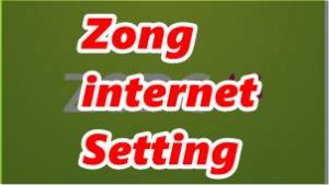 Zong internet Setting