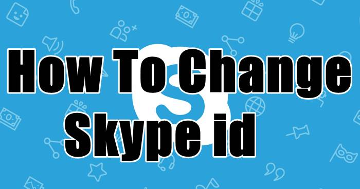 How To Change Skype id