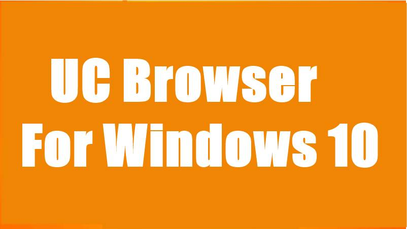 UC Browser For Windows 10