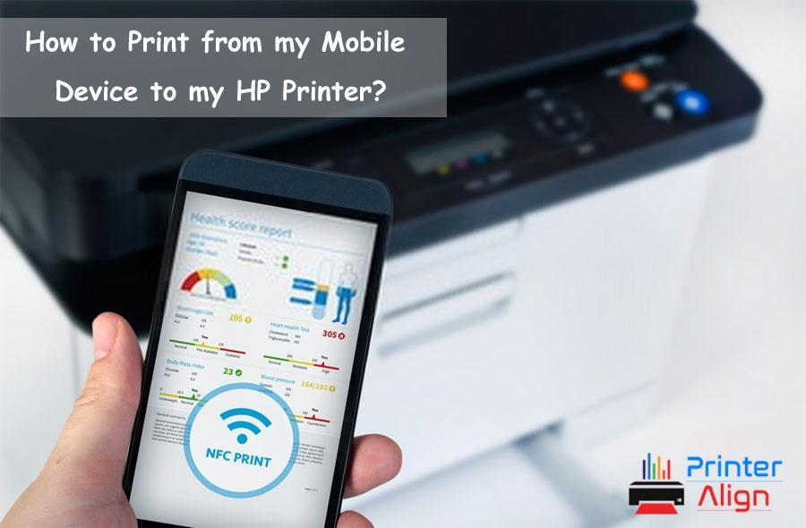 How To Print From My Mobile Device To My HP Printer