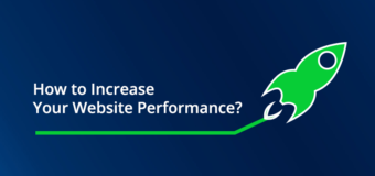 How To Increase The Performance of Your Website