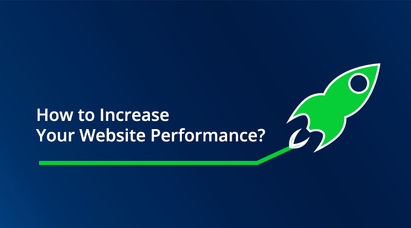 Increase The Performance Of Your Website