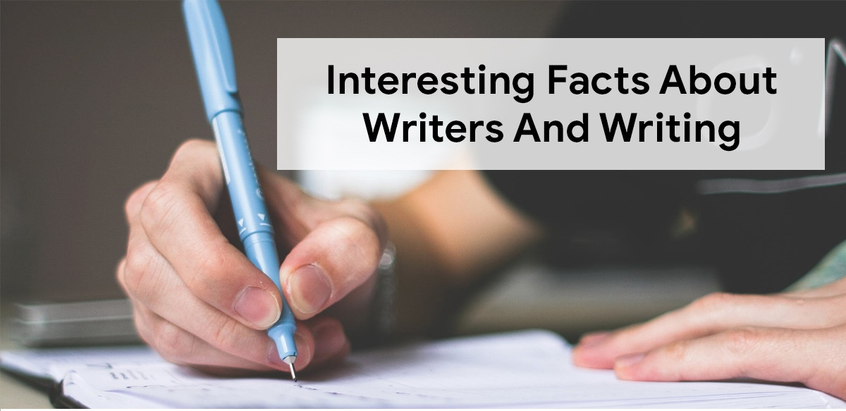 Interesting Facts about Being a Writer